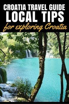 Croatia Travel Blog Travel Tips Plitvice Lakes