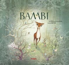 [Critique] Bambi – Kochka et Sophie Lebot Laurent Moreau, Eden Book, Dragons, Album Jeunesse, Recorded Books, Friends Show, Illustrations, Jaguar, Walt Disney