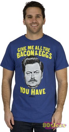 Bacon and Eggs Ron Swanson Shirt