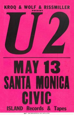 U2 1982 Santa Monica History Posters, Rock Posters, Concert Posters, Music Posters, Grateful Dead Poster, Island Records, Best Rock, Classic Rock, Santa Monica