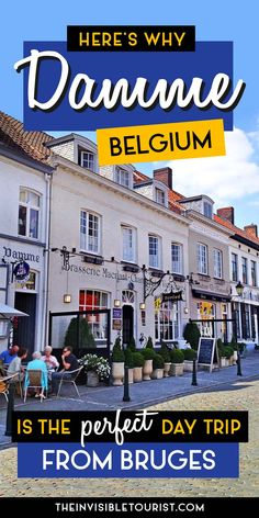 The Perfect Day Trip from Bruges: Damme, Belgium | The Invisible Tourist