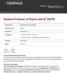 """Whites and Asians apparently areconsidered undesirable as physics professors at the University of Louisville in Kentucky. The university ran a blatantly discriminatory ad seeking""""a tenure-track Assistant Professor position that will be filled by an African American, Hispanic American or Native American Indian"""" for almost two months with little public attentionand media fanfare. [And we thought …"""