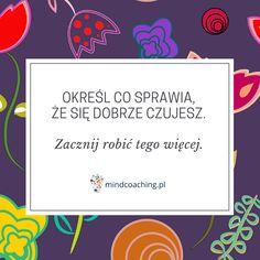 Zobacz więcej na mindcoaching.pl #motywacja #rozwójosobisty #cytaty #mindcoaching Normal Life, Motto, Advice, Lol, Thoughts, Motivation, Inspiration, Biblical Inspiration, Tips