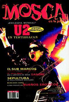 Nuestra tercera portada, con Bono en una foto -creo- de Fernando Aceves. Fue en ese número que aparecieron las exclusivísimas fotos de U2 en Teotihuacán. Salió en mayo de 1994.
