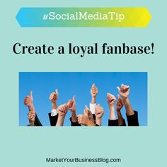 Here is the #SocialMediaTip of the Day: Create a loyal fan base. Loyal fans will do your storytelling for you. And stories sells!