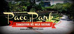 Paco Park – Tambayan ng mga Bayani