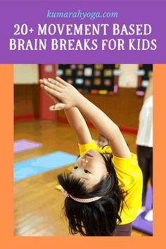 Quick Brain Breaks to Help Your Kids Focus Indoor Activities For Kids, Kids Learning Activities, Learning Resources, Toddler Activities, Teaching Kids, Mindfulness Activities, Motor Activities, Childrens Yoga, Kids Moves