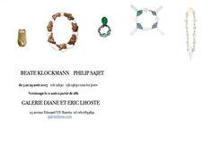 Exposition Bijoux Contemporains - Galerie Lhoste - BEATE KLOCKMANN PHILIP SAJET BIJOUX CONTEMPORAINS du 5 au 29 août 2015 Vernissage le 11 août à partir de 18h 25 avenue Edouard VII Biarritz  - - X