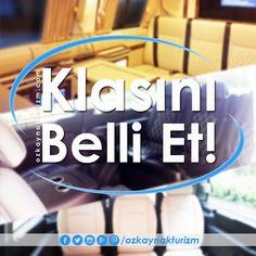 KLASINI BELLİ ET !!! www.ozkaynakturizm.com #classınıbelliet #vipminibuskiralama