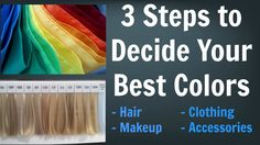 How to Decide Your Best Colors for Your Hair, Makeup, Outfits & Accessor...