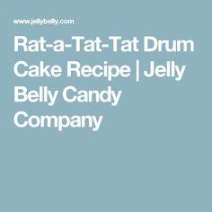 Rat-a-Tat-Tat Drum Cake Recipe     Jelly Belly Candy Company