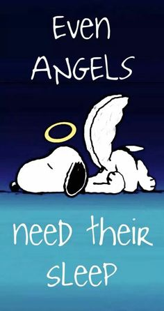 'Even Angels need their sleep', Snoopy