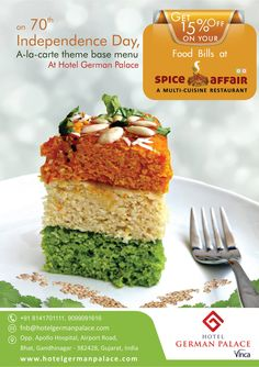 On this 70th Independence Day Let's Celebrate with Hotel German Palace,  Get 15% Off on your Food Bills at Spice Affair ( Multi Cuisine Restaurant & Coffee Shop).  #Ahmedabad #Gandhinagar #Hotel #Food #Restaurant #Discount #Coffee #Cafe #Independenceday #germanpalace #hotelsnearairport #Spiceaffair