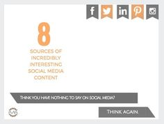 8 Sources for Incredibly Interesting Social Media Content [SlideShare] - Promote4you