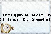 http://tecnoautos.com/wp-content/uploads/imagenes/tendencias/thumbs/incluyen-a-dario-en-xi-ideal-de-conmebol.jpg Conmebol. Incluyen a Darío en XI ideal de Conmebol, Enlaces, Imágenes, Videos y Tweets - http://tecnoautos.com/actualidad/conmebol-incluyen-a-dario-en-xi-ideal-de-conmebol/