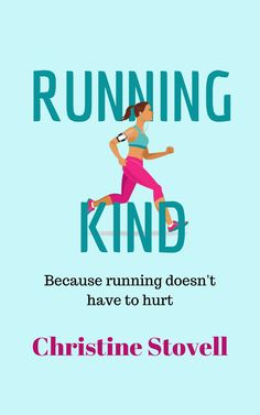 [Free eBook] Running Kind: Because running doesn't have to hurt Author Christine Stovell, Scott Patterson, Got Books, What To Read, Book Photography, Free Reading, Free Ebooks, Nonfiction, Book Lovers, It Hurts