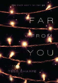 Far From You.  My favorite book of 2014 so far