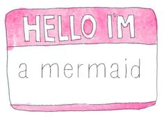 When I was a little girl I really wanted to be a mermaid! Peabody and the Mermaid. No Ordinary Girl, Tumblr Transparents, Harajuku, Mermaid Quotes, Be True To Yourself, The Little Mermaid, Inspire Me, Make Me Smile, Just In Case