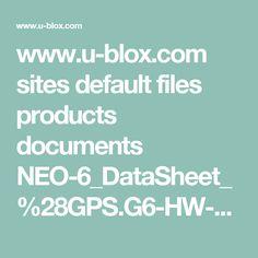 www.u-blox.com sites default files products documents NEO-6_DataSheet_%28GPS.G6-HW-09005%29.pdf?utm_source=en%2Fimages%2Fdownloads%2FProduct_Docs%2FNEO-6_DataSheet_%28GPS.G6-HW-09005%29.pdf