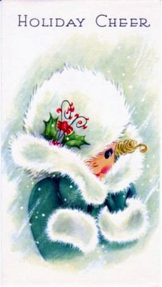 Vintage Christmas card - little girl in a fur trimmed hat:: Retro Christmas Vintage Christmas Images, Old Christmas, Old Fashioned Christmas, Retro Christmas, Vintage Holiday, Christmas Pictures, Christmas Greetings, Holiday Fun, Christmas Crafts