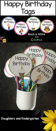 Happy birthday tags to pass out on student birthdays or as party favors.  Put on crazy straws, pencils, books, etc.