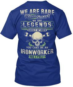 Ironworker- Limited Edition