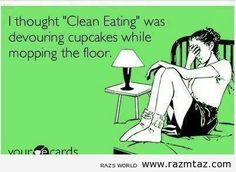 "I THOUGHT  ""CLEAN EATING""  WAS ... - http://www.razmtaz.com/i-thought-clean-eating-was/"