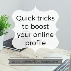 Quick tricks to boost your online profile