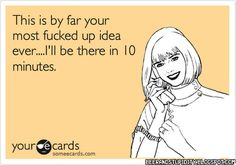 Beer And Stupidity: E-Cards. Even Meaner Than The Blunt Cards.