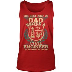 The Best Kind Of Dad Raise A Civil Engineer TShirt T-shirt Hoodie #gift #ideas #Popular #Everything #Videos #Shop #Animals #pets #Architecture #Art #Cars #motorcycles #Celebrities #DIY #crafts #Design #Education #Entertainment #Food #drink #Gardening #Geek #Hair #beauty #Health #fitness #History #Holidays #events #Home decor #Humor #Illustrations #posters #Kids #parenting #Men #Outdoors #Photography #Products #Quotes #Science #nature #Sports #Tattoos #Technology #Travel #Weddings #Women