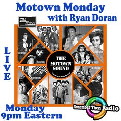 *LIVE* Motown Monday with Ryan Doran  9pm est http://rememberthenradio.com http://tunein.com/radio/Remember-Then-Radio-s184042 http://phillysflashbacks.com/ Call it in at 605 475-5303 Remember Then Radio - The Soundtrack of Our Lives - 24/7/365