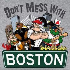 Don't Mess With Boston T-Shirt - chowdaheadz - 2 Boston Logo, Boston Red Sox, Boston Art, Red Sox Baseball, Boston Baseball, Baseball Wall, Baseball Players, Mlb, Boston Bruins Hockey