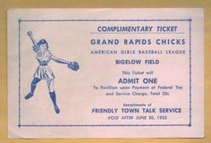 Comp ticket to the Grand Rapids Chicks game at Bigelow Field - 1952