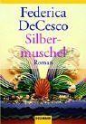 Walters Bücher: Federica de Cesco: Silbermuschel