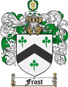 Frost Family Crest / Frost Coat of Arms