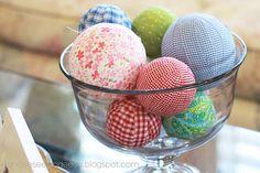 cloth covered balls, for vase fillers or bowls!!!