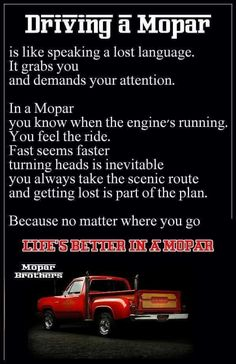 """This was my brothers life. His Legacy. He loved Mopar power and long drives. I am lucky enough to have some of his """"rides"""" as a memento."""