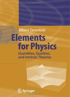Elements For Physics: Quantities Qualities And Intrinsic Theories PDF