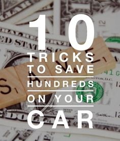 AWESOME! 10 Tricks to Save Hundreds OF Dollars On Your Car. Click for some amazing life hacks! #spon #lifehacks