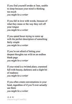 I'm a writer... indeed.