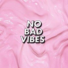 @cutsad no bad vibes