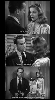 lauren bacall quotes | mariaseclarices:touché.The Big Sleep (Howard Hawks, 1946) I love this quote!