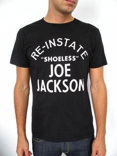 No Mas Shoeless Joe T-Shirt - $34