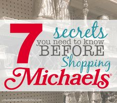 7 Secrets You Need to Know Before Shopping at Michaels Love shopping Michaels Craft Store? Goodness, I do too! And I love that Michaels is coupon friendly, so you can save big every time you shop.