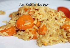 Carrot and spice rice (Cookéo) - La table de Vio - recettes - Vegetarian Recipes Italian Appetizers, Vegetarian Appetizers, Appetizer Recipes, Vegetarian Recipes, Healthy Recipes, Torrone Recipe, Spiced Rice, No Dairy Recipes, Pasta Recipes