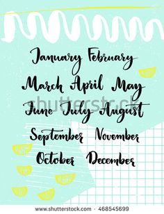 Handwritten months of the year: December, January, February, March, April, May, June, July, August, September, October, November. Calligraphy words for calendars and planners