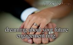 """or trying on cheap """"engagement like"""" rings, i wishing you could buy them and wear them without making your family and boyfriend paranoid haha"""