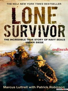 Lone Survivor: The Eyewitness Account of Operation Redwing and the Lost Heroes of SEAL Team 10 - Love reading? Great collections of books suitable for any mood! - @mobile9