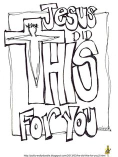 FREE PRINTABLE: Jesus Did This For You... For you and/or your Sunday School class to color.