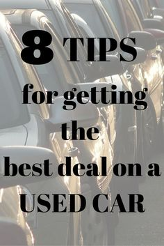 used saves a ton of money when buying a car but you want to make sure you are getting the best deal for the money. Use these 8 tips when shopping for a used car to save money and ensure a quality purchase. Buying New Car, Car Buying Guide, Car Guide, Architecture 3d, Car Cost, Car Purchase, Car Hacks, Kid Rock, Car Loans